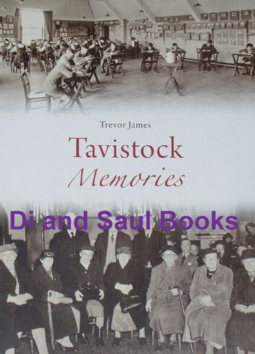 Tavistock Memories, by Trevor James